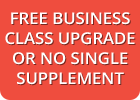 Free Business Class upgrade or No single supplement